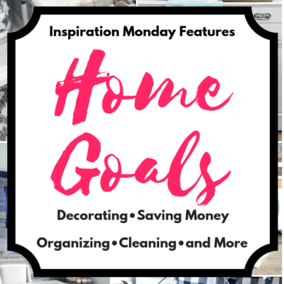 Home-Goals-Inspiration-Monday