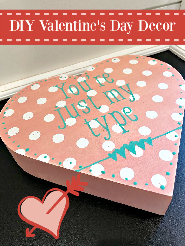 Polka dot heart DIY Decor - DIY Valentine's Day Decor with Chalk Couture
