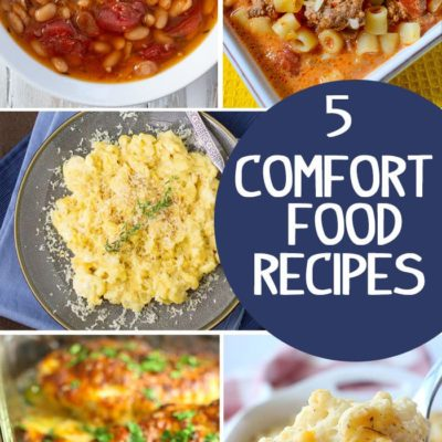 5 Comfort Food Ideas + Inspiration Monday