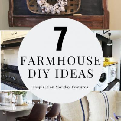 Farmhouse DIY Ideas + Inspiration Monday