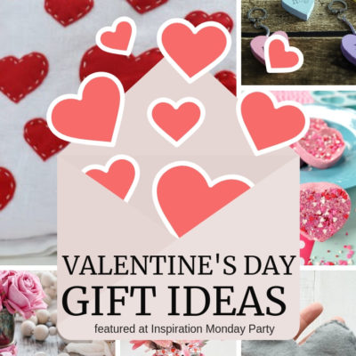 Valentine's Day Gift Ideas + Inspiration Monday
