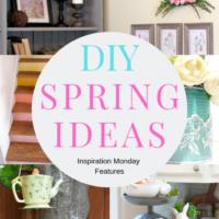 DIY Spring Ideas