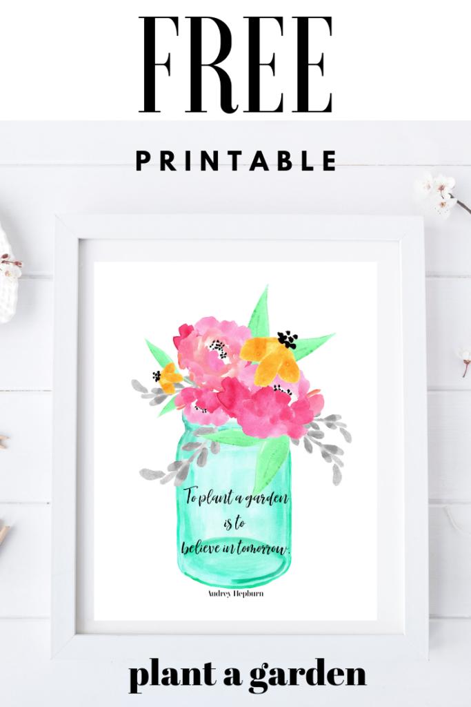 plant a garden printable - Plant a garden - container garden idea with a free print to frame.