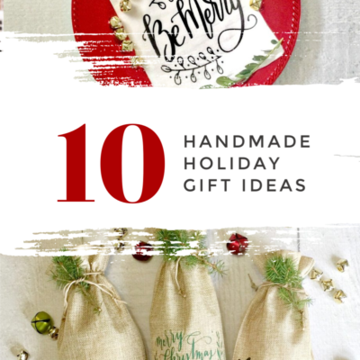 10 Handmade Gift Ideas for the Holidays
