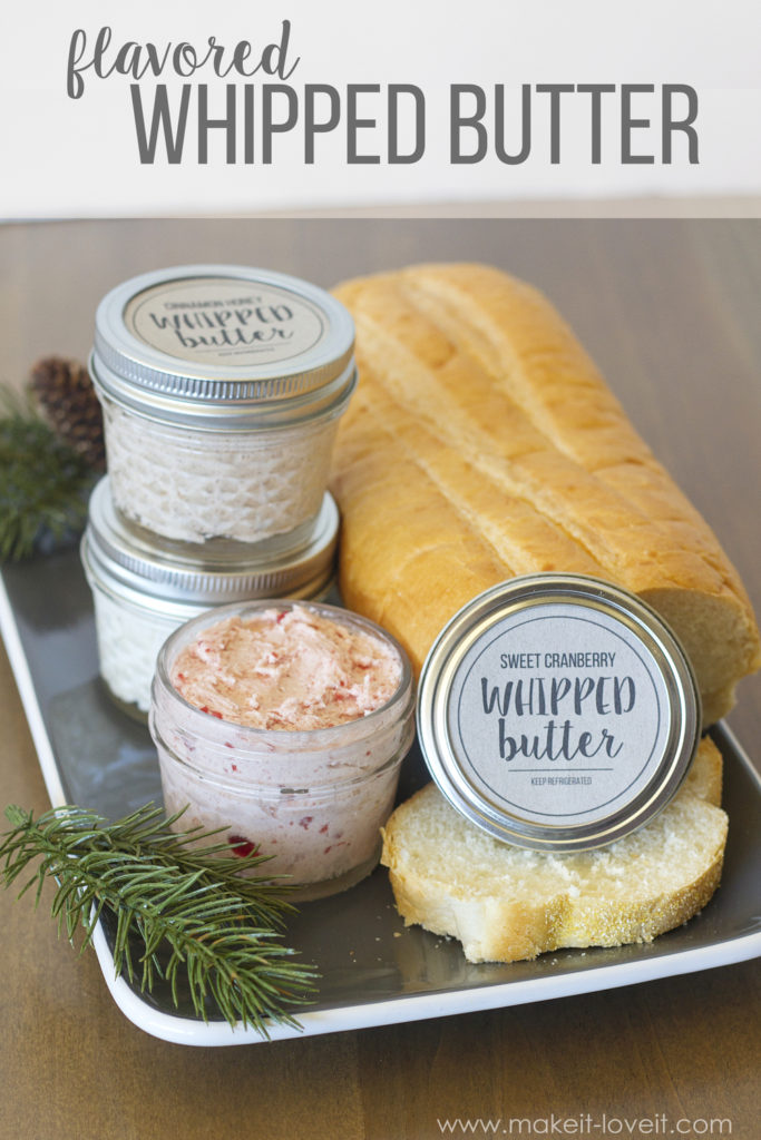 Flavored Whipped Butter | The best holiday homemade food gift ideas!